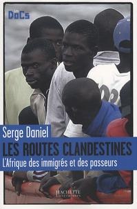 Les routes clandestines - LAfrique des immigrés et des passeurs.pdf
