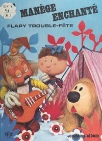 Serge Danot et Yvor Wood - Flapy trouble-fête.