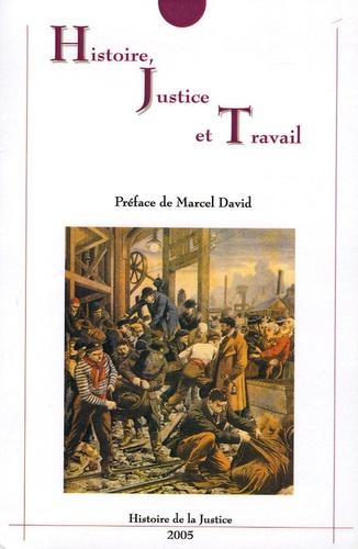 Serge Dauchy et Véronique Demars-Sion - Histoire, Justice et Travail.