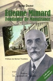 Serge Daurat - Etienne Mimard - Fondateur de Manufrance.