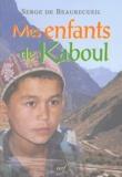 Serge de Beaurecueil - Mes enfants de Kaboul.