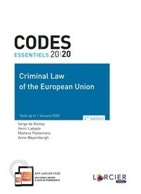 Serge de Biolley et Henri Labayle - Criminal Law of the European Union.