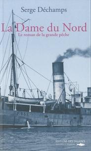 Galabria.be La Dame du Nord - Le roman de la grande pêche Image