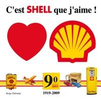 Serge Defradat - C'est Shell que j'aime !.