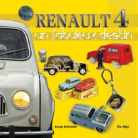 Serge Defradat - Renault 4 - Un fabuleux destin.