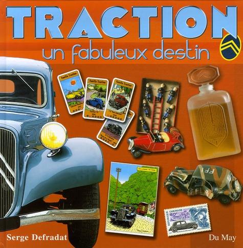 Serge Defradat - Traction - Un fabuleux destin.