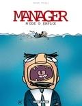 Serge Dehaes - Manager - Mode d'emploi.