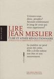 Serge Deruette - Lire Jean Meslier - Curé et athée révolutionnaire - Introduction au mesliérisme et extraits de son oeuvre.