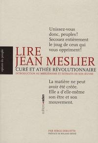 Feriasdhiver.fr Lire Jean Meslier - Curé et athée révolutionnaire - Introduction au mesliérisme et extraits de son oeuvre Image
