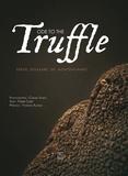 Serge Desazars de Montgailhard et Pierre Cléry - Ode to the Truffle.