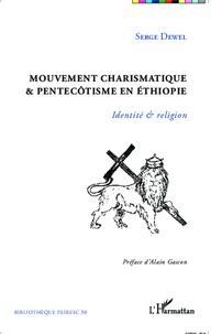 Mouvement charismatique & pentecôtisme en Ethiopie - Identité & religion.pdf