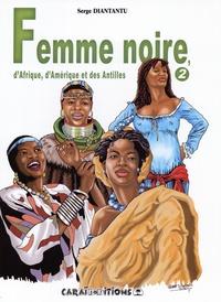 Satt2018.fr Femme noire, d'Afrique, d'Amérique et des Antilles - Tome 2 Image