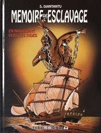 Serge Diantantu - Mémoire de l'esclavage Tome 2 : En naviguant vers les Indes.