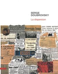 Serge Doubrovsky - La dispersion.
