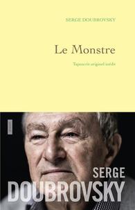 Serge Doubrovsky - Le monstre - tapuscrit originel inédit - préface d'Isabelle Grell.