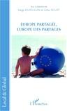 Serge Dufoulon et Gilles Rouet - Europe partagée, Europe des partages.