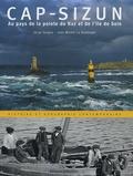Serge Duigou - Cap-Sizun - Au pays de la pointe du Raz et du l'île de Sein.