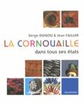 Serge Duigou et Jean Failler - La Cornouaille dans tous ses états.