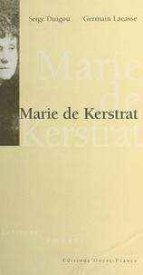 Serge Duigou et Germain Lacasse - Marie de Kerstrat.