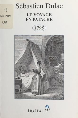 Le voyage en patache. 1795