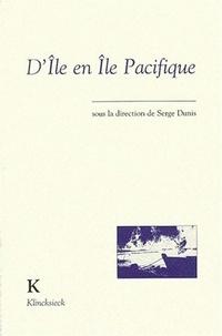 Serge Dunis - D'île en île pacifique.