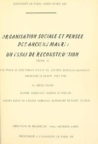 Serge Dunis - Organisation sociale et pensée des anciens Maori : un essai de reconstruction (2) - Thèse pour le Doctorat d'État ès lettres et sciences humaines, présentée le 28 juin 1982.