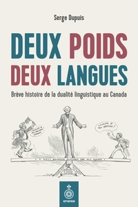 Nouveau livre électronique à télécharger gratuitement Deux poids deux langues  - Brève histoire de la dualité linguistique au Canada (French Edition)