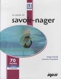 Serge Durali et Laurent Fouchard - Le guide du savoir-nager - 70 fiches étapes évaluation.