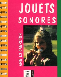 Serge Durin - Jouets sonores - Amb lo cabreton.