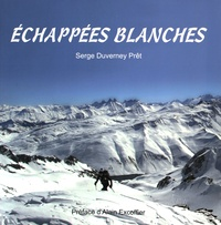 Serge Duverney-Prêt - Echappees blanches.