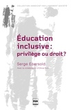 Serge Ebersold - Education inclusive : privilège ou droit ? - Accessibilité et transition juvénile.
