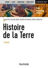 Serge Elmi et Claude Babin - Histoire de la Terre 7e éd..