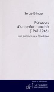 Accentsonline.fr Parcours d'un enfant caché (1941-1945) - Une enfance aux Mardelles Image