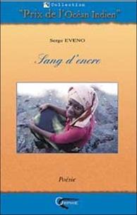 Serge Eveno - Sang d'encre.