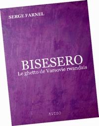 Bisesero, le ghetto de Varsovie rwandais.pdf