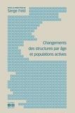 Serge Feld - Changements des structures par âge et populations actives.
