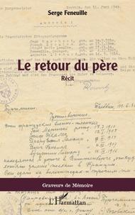 Télécharger le format pdf gratuit ebook Le retour du père (French Edition) 9782343194233