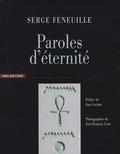 Serge Feneuille - Paroles d'éternité.