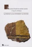 Serge Feneuille et Jean-Pierre Letourneux - Protocoles d'étude des mortiers anciens à l'usage des archéologues.