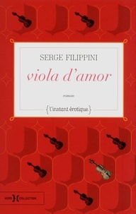 Serge Filippini - viola d'amor.