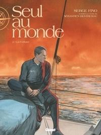Serge Fino - Seul au monde Tome 2 : La Forlane.