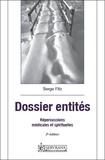 Serge Fitz - Dossier entités - Répercussions médicales et spirituelles.