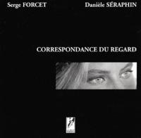 Serge Forcet et Danièle Séraphin - .