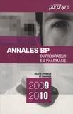 Serge Fossey et Sonia Guerbet - Annales BP du préparateur en pharmacie - Sujets officiels et corrigés.