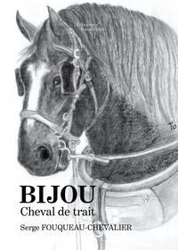 Serge Fouqueau-Chevalier - Bijou, cheval de trait.