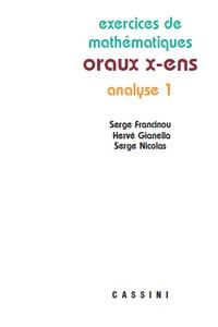 Serge Francinou et Hervé Gianella - Analyse 1 oraux x-ens.