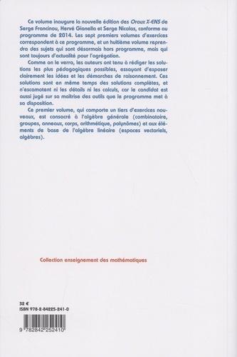 Oraux de l'Ecole polytechnique et des Ecoles normales supérieures. Mathématiques Volume 1