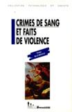 Serge-G Raymond - Crimes de sang et faits de violence.