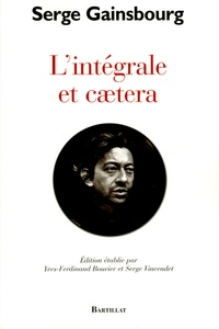 Serge Gainsbourg et Yves-Ferdinand Bouvier - L'intégrale et caetera.