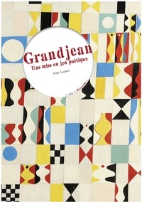 Serge Gaubert - Granjean - Une mise en jeu poétique.